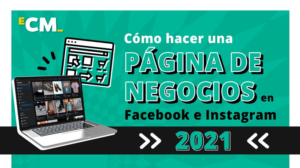 Cómo hacer una página de negocios en Facebook e Instagram